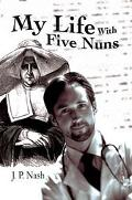 My Life With Five Nuns