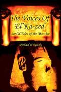 Voices of El'Ka-Zed Sordid Tales of the Macabre