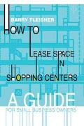 How to Lease Space in Shopping Centers A Guide for Small Business Owners