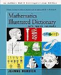 Mathematics Illustrated Dictionary: Facts, Figures, and People
