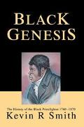 Black Genesis The History of the Black Prizefighter 1760-1870