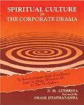 Spiritual Culture in the Corporate Drama To Revolutionise Role Excellence and to Make Winner...