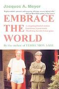 Embrace The World A Compelling Blend Of Wisdom From History's Great Minds. Thundering Fun Ri...