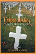 Unborn Destiny God's Will Denied