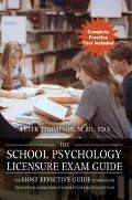 School Psychology Licensure Exam Guide The Most Effective Guide To Prepare For The National ...