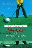 Murder At Pebble Beach Murder On The Fairways Series