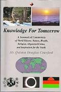 Knowledge For Tomorrow A Summarized Commentary Of World History, Nature, Health, Religion, O...