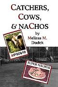 Catchers, Cows, & Nachos