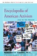 Encyclopedia of American Activism 1960 to the Present