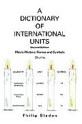 Dictionary of International Units Metric-matters Names and Symbols