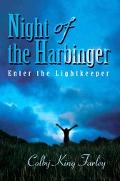 Night of the Harbinger Enter the Lightkeeper