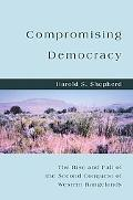 Compromising Democracy: The Rise and Fall of the Second Conquest of Western Rangelands