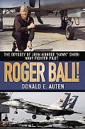 Roger Ball! The Odyssey of John Monroe