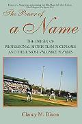 Power of a Name The Origin of Professional Sports Team Nicknames And Their Most Valuable Pla...