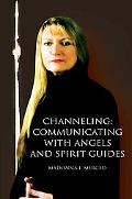 Channeling Communicating With Angels And Spirit Guides