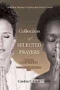Collection of Selected Prayers Devotion Manual a Spiritualist Prayer Guide