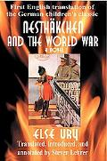 NesthSkchen And the World War First English Translation of the German Children's Classic