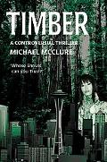 Timber A Controversial Thriller