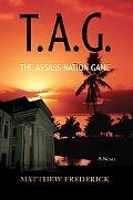 T. A. G.: The Assassination Game