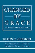 Changed by Grace V. C. Kitchen, the Oxford Group, and A.a.