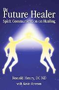 Future Healer: Spirit Communication on Healing