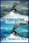 Forecasting of Volcanic Eruptions