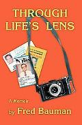 Through Life's Lens: A Memoir
