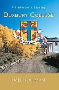 Duxbury College: A Professor's Odyssey