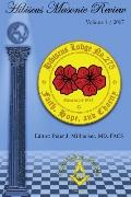 Hibiscus Masonic Review: Volume 1 / 2007