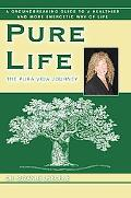 Pure Life: The Pura Vida Journey