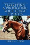 Horsin' Around The Usa Guide To Marketing & Promoting Your Horse Business