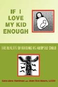 If I Love My Kid Enough