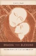 Bracha Means Blessing