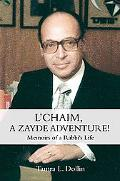 L'Chaim, A Zayde Adventure!