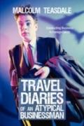 Travel Diaries Of An Atypical Businessman