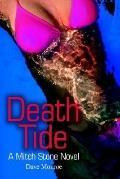 Death Tide: A Mitch Stone Novel