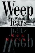 Weep without Tears