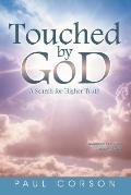 Touched By God:A Search For Higher Truth