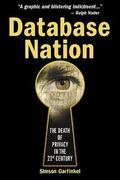 Database Nation The Death of Privacy in the 21st Century