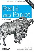 Perl 6 And Parrot Essentials