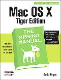MAC OS X The Missing Manual, Tiger Edition