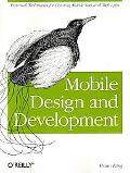 Mobile Design and Development: Practical Concepts and Techniques for Creating Mobile Sites a...
