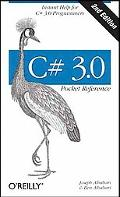 C# 3.0 Pocket Reference, 2nd Edition