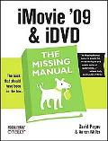 iMovie '09 and iDVD: The Missing Manual (Missing Manual Series)