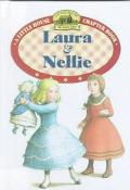 Laura & Nellie: Adapted from the Little House Books by Laura Ingalls Wilder (Little House-th...