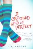 A Crooked Kind Of Perfect (Turtleback School & Library Binding Edition)