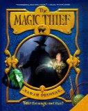 The Magic Thief (Turtleback School & Library Binding Edition) (Magic Thief (PB))