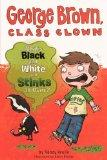 What's Black And White And Stinks All Over? (Turtleback School & Library Binding Edition) (G...
