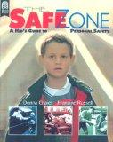 Safe Zone : A Kid's Guide to Personal Safety