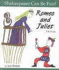 Romeo and Juliet for Kids (Shakespeare Can Be Fun)